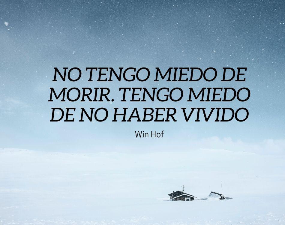 Win Hof El Hombre De Hielo Frases Expande Tu Mente